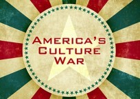 Culture War — Now More Than Ever