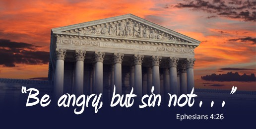 Anger and SCOTUS Anti-Marriage Decision