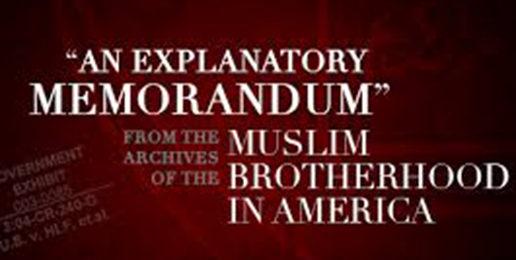An Explanatory Memorandum: From the Archives of the Muslim Brotherhood in America