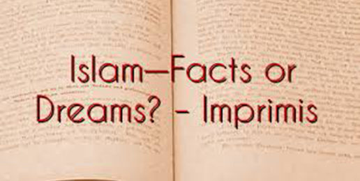 Islam—Facts or Dreams?