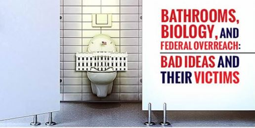 Bathrooms, Biology and Federal Overreach