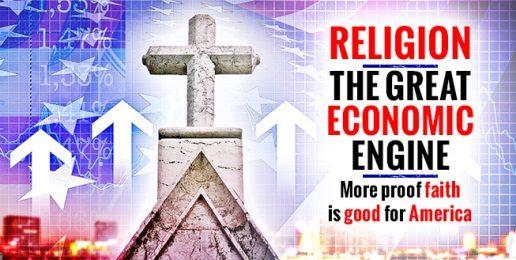 Religion, the Great Economic Engine