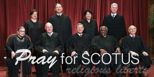 Pray for Religious Liberty at the SCOTUS