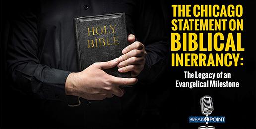 The Chicago Statement on Biblical Inerrancy