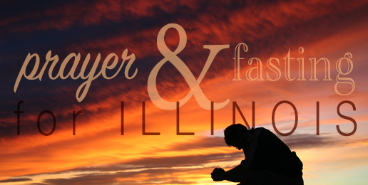 A Call for Prayer & Fasting for Illinois