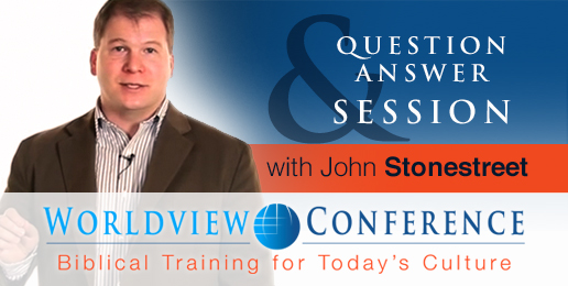 Q&A Session With John Stonestreet