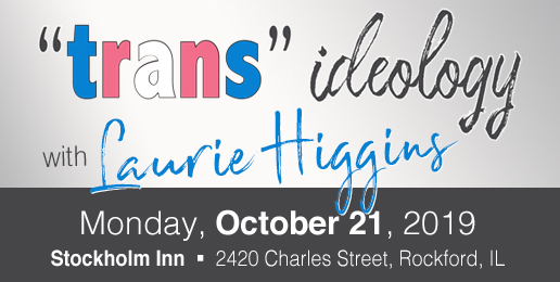 """Trans"" Ideology Forum With Laurie Higgins"