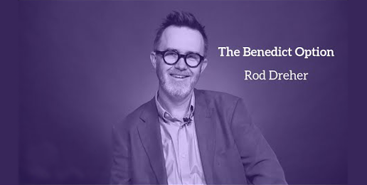 """Rod Dreher Answers, """"Isn't the Benedict Option a Retreat?"""""""