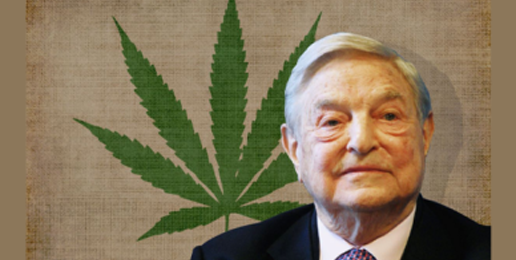 A Narco-Nation of Potheads, Courtesy of George Soros