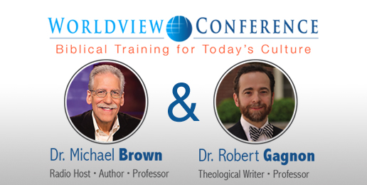 Don't Miss Drs. Michael Brown & Robert Gagnon at IFI's Worldview Conference – March 7th!