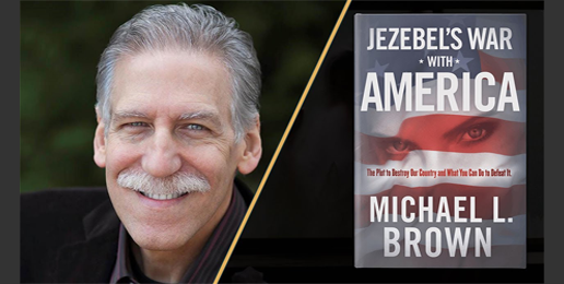 Dr. Michael Brown: Jezebel's War With You