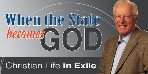 Dr. Erwin W. Lutzer: When the State Becomes God
