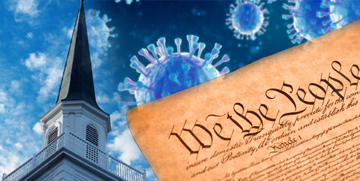 The Church, the Coronavirus and the Constitution