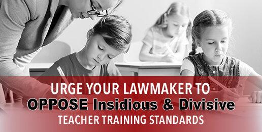 Insidious Teacher Training Standards Must Be Stopped!