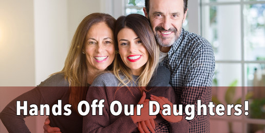 Hands Off Our Daughters!